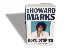 Mister Nice, Howard Marks Livre: Dope Stories